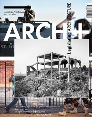 2016-archplus-legislating-architecture